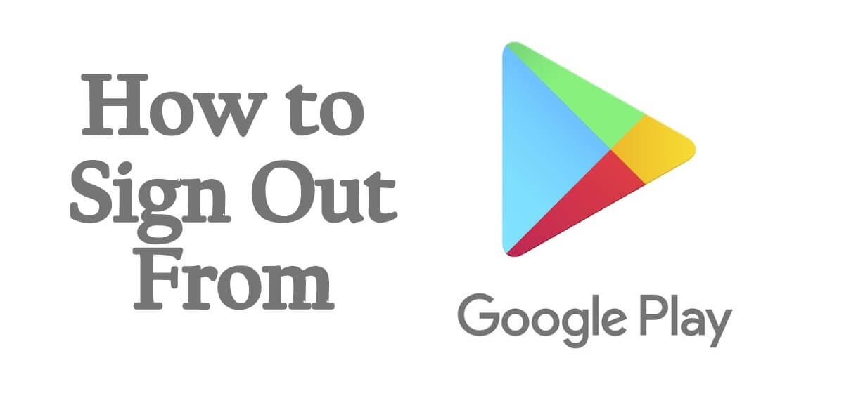 How to Log In/Log Out Play Store Account