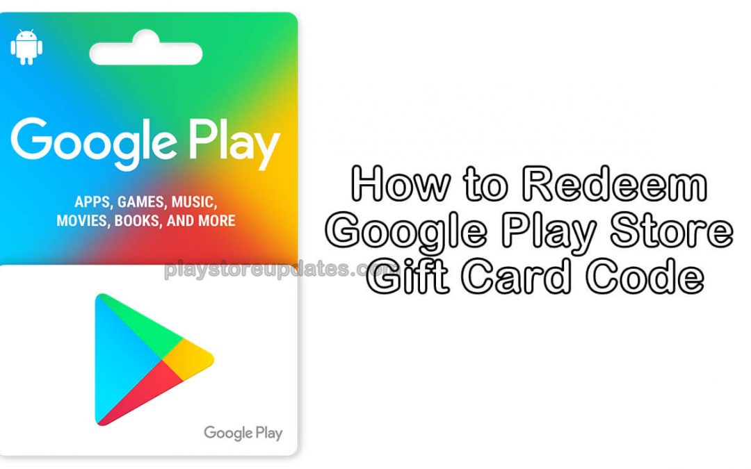 How to Redeem Google Play Store Gift Card Code