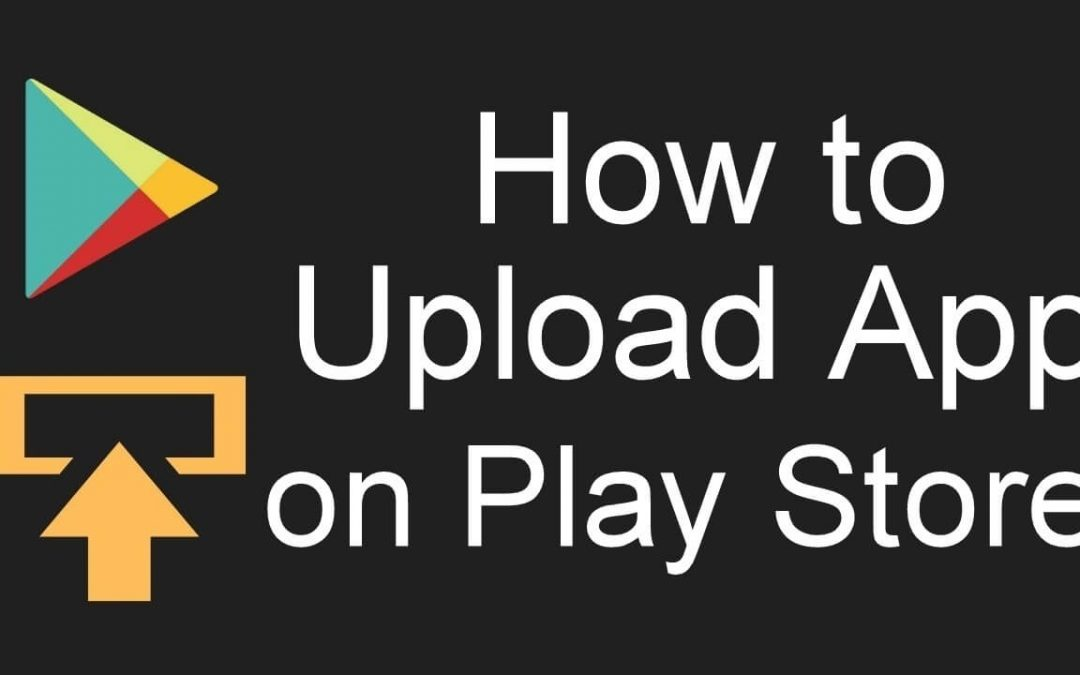 How to Upload Apps to Play Store | Steps with Screenshots