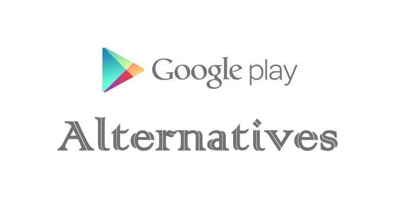 7 Best Google Play Store Alternatives in 2021